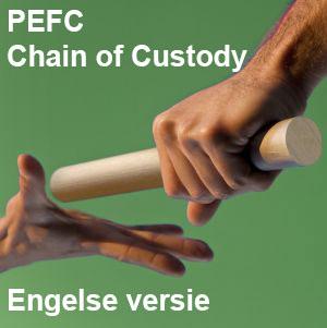 PEFC Chain of Custody Engelse versie