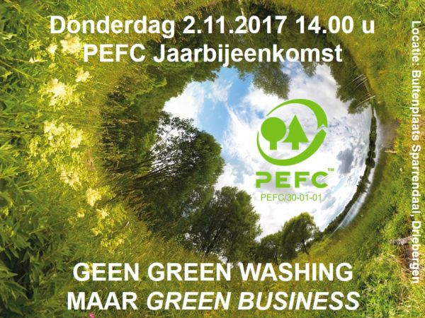 Geen green washing maar Green Business, PEFC Jaarbijeenkomst 2017